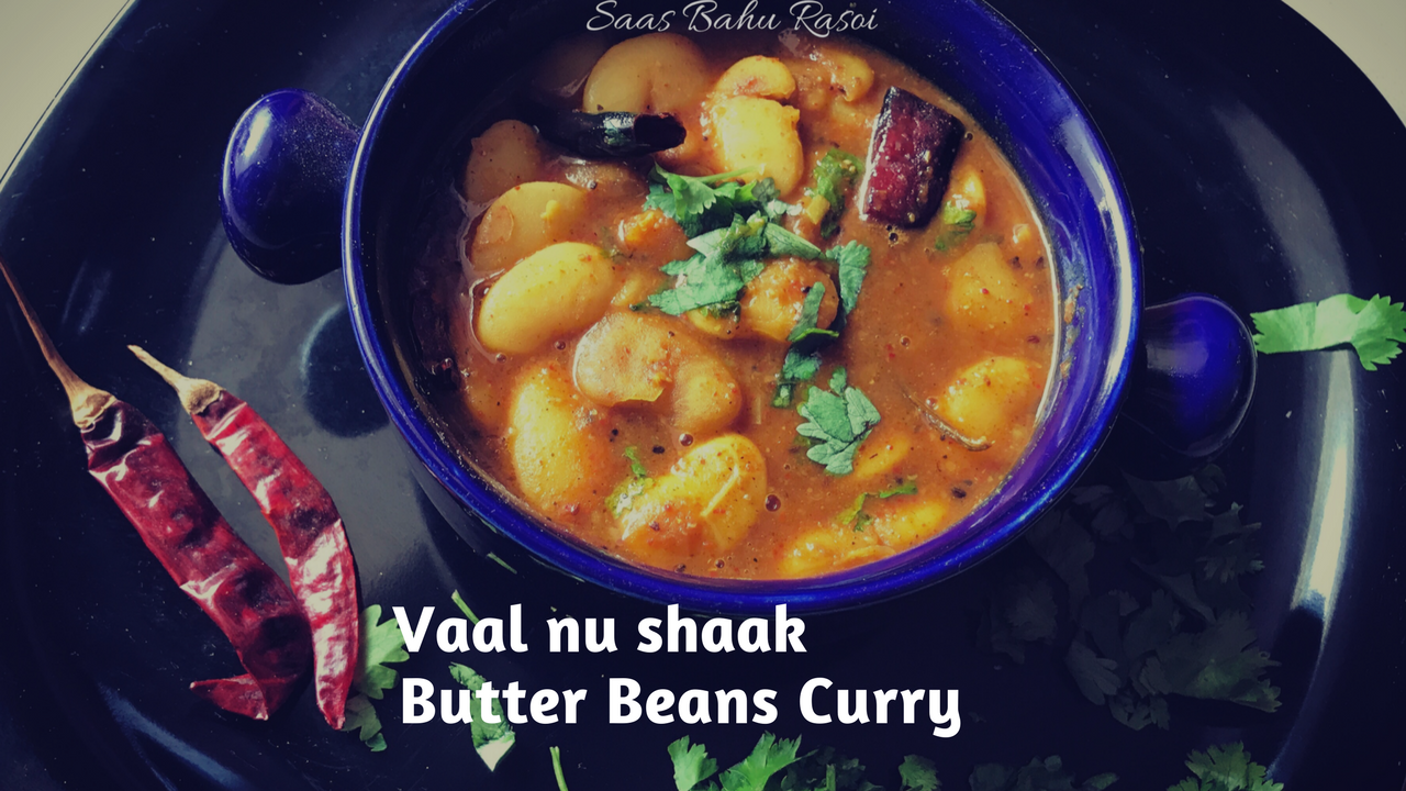 Vaal Nu Shaak | Vaal ki Sabzi | Butter/Lima Beans Curry